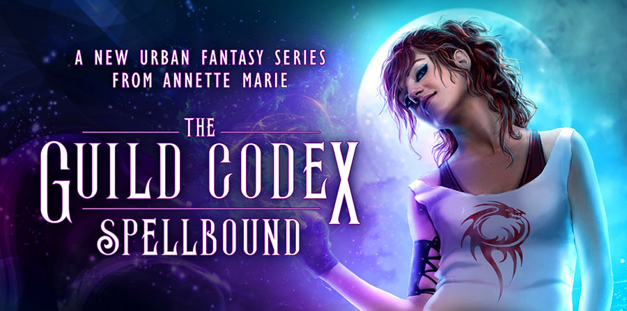 The Guild Codex: Spellbound new series by Annette Marie