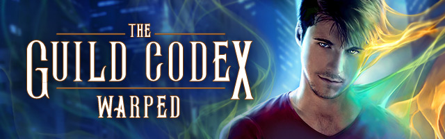 The Guild Codex: Warped — Urban Fantasy series by Annette Marie & Rob Jacobsen